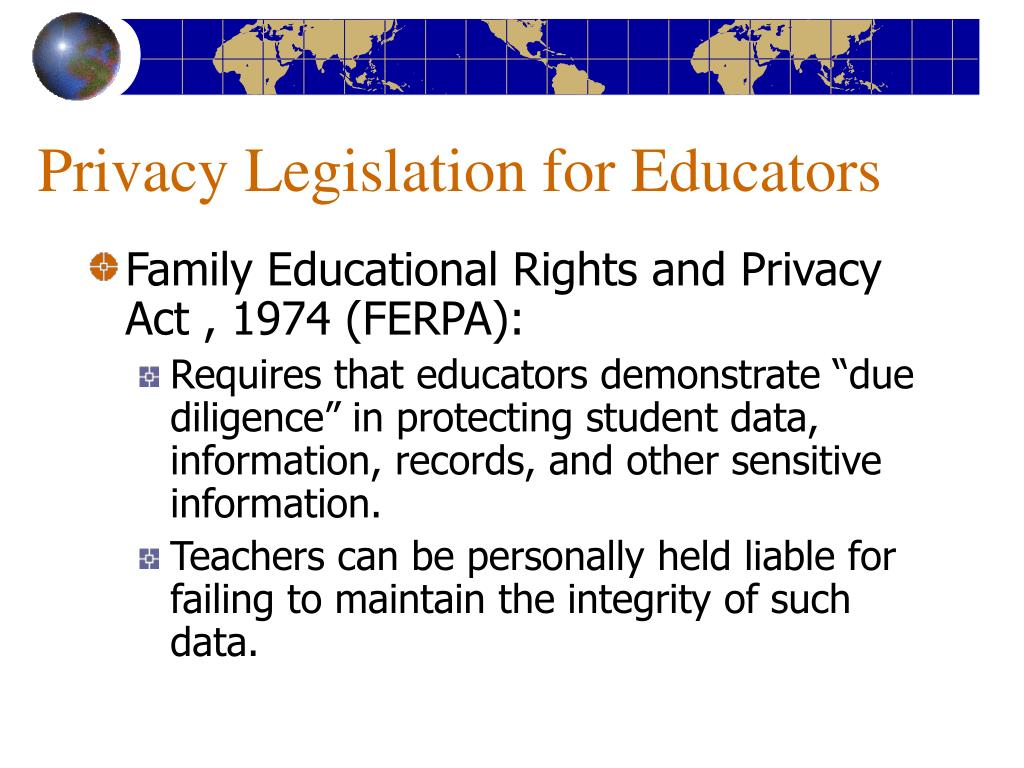 Privacy Legislation for Educators