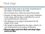 thick edge