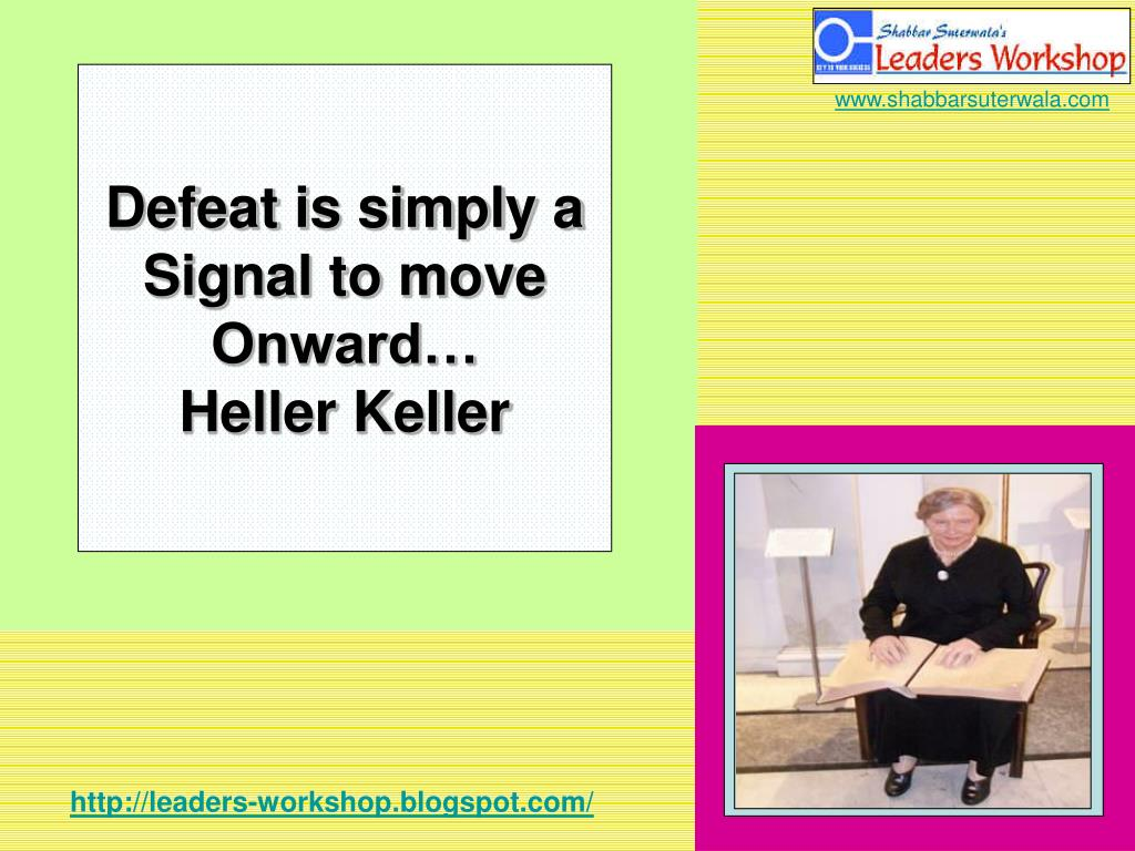 Defeat is simply a Signal to move Onward…