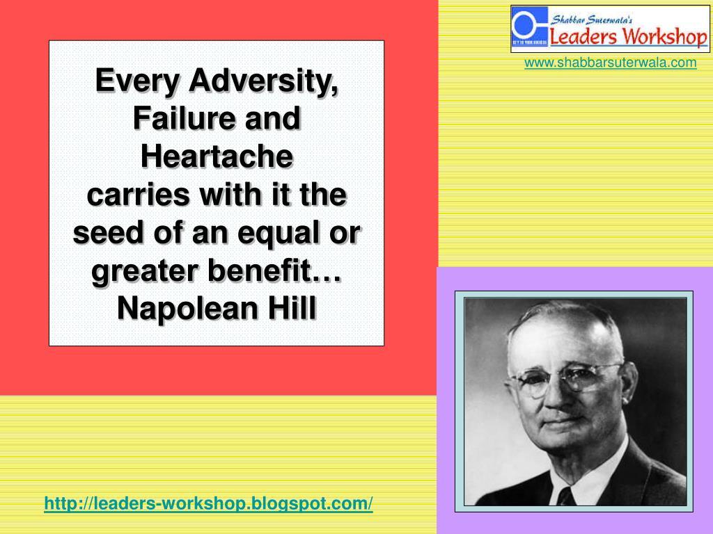 Every Adversity, Failure and  Heartache
