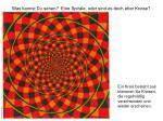 was kannst du sehen eine spirale oder sind es doch eher kreise