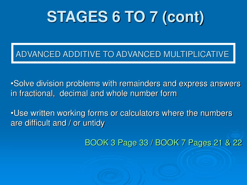 STAGES 6 TO 7 (cont)