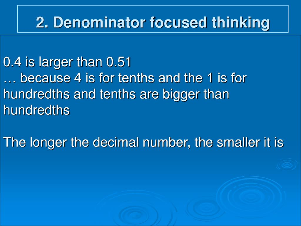2. Denominator focused thinking