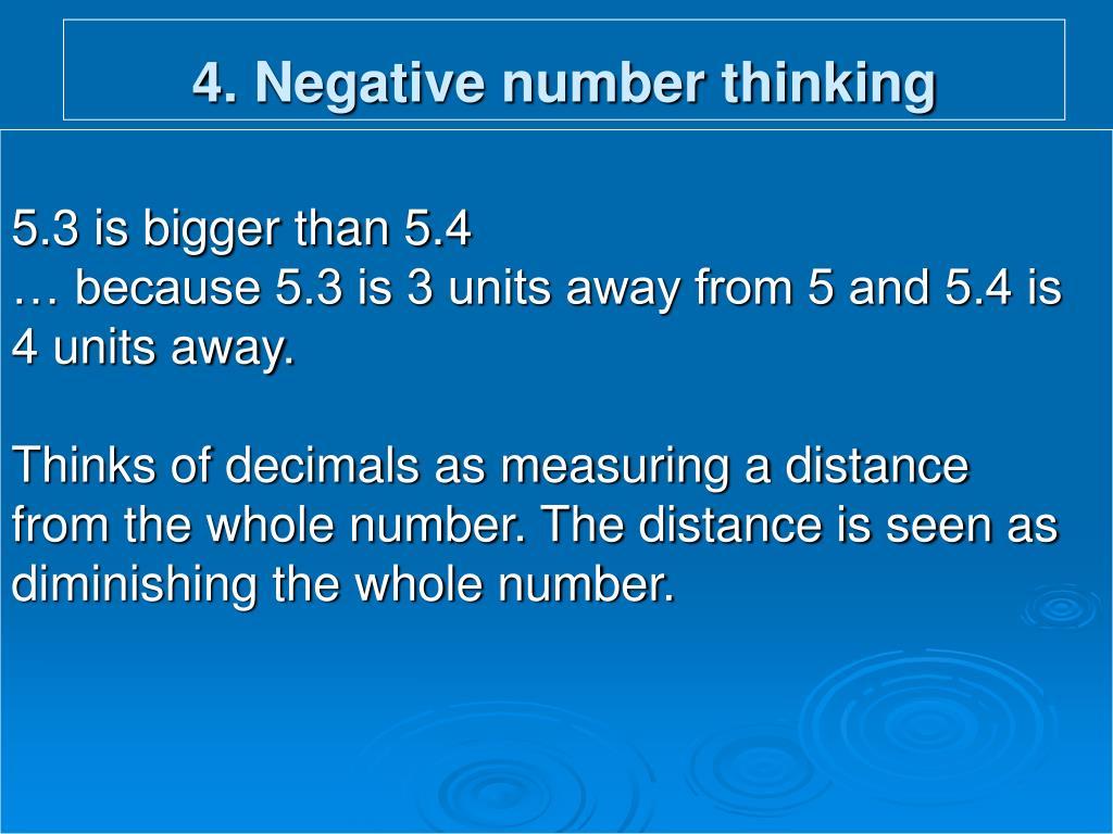 4. Negative number thinking