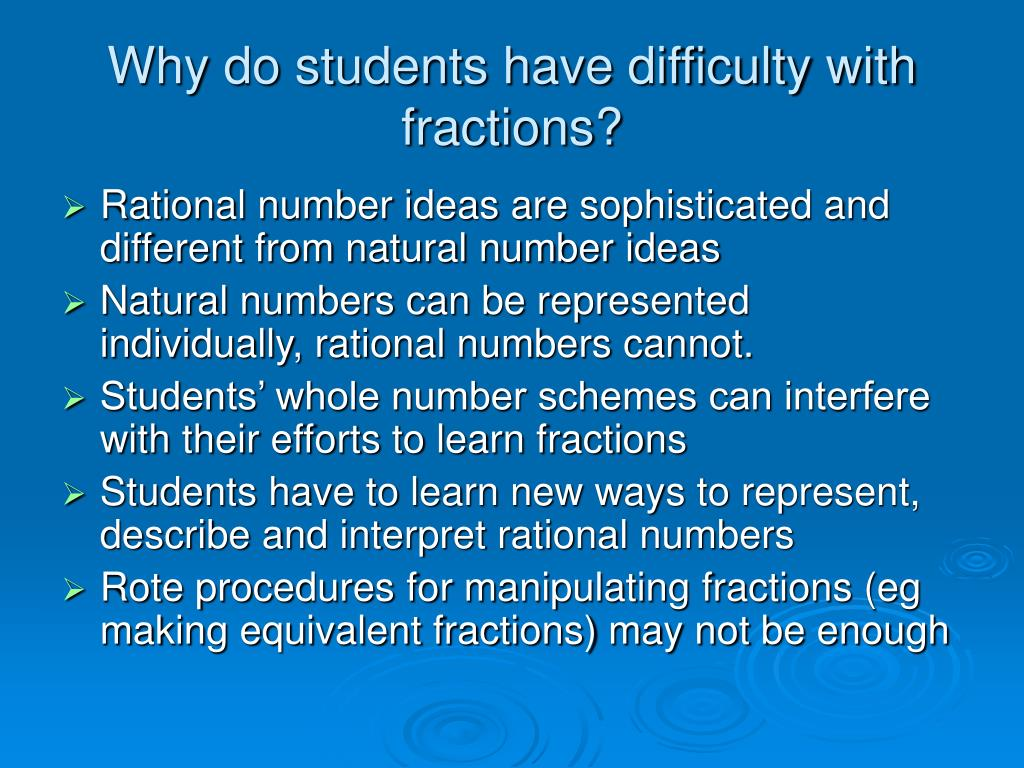 Why do students have difficulty with fractions?