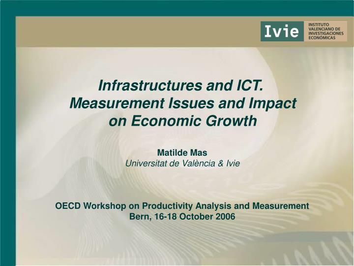 Infrastructures and ICT.