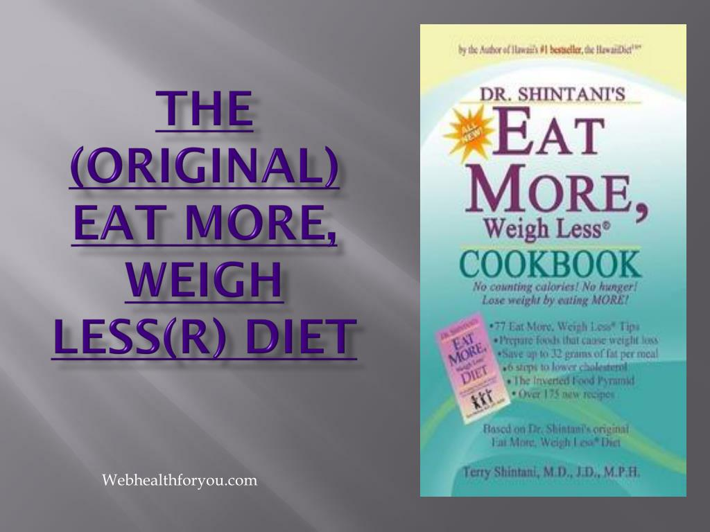 the original eat more weigh less r diet l.