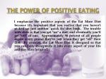the power of positive eating
