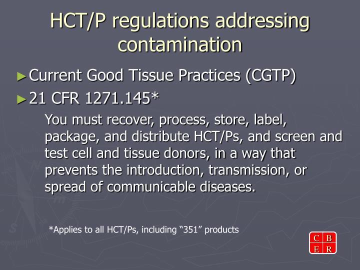 Hct p regulations addressing contamination