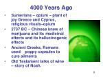 4000 years ago