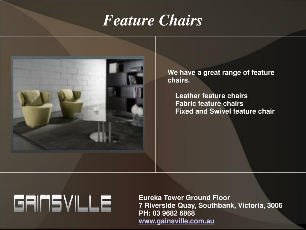 Feature Chairs