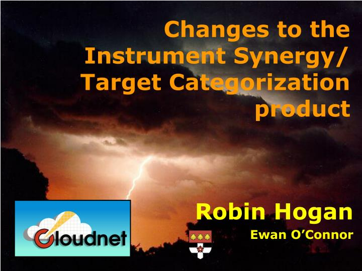 changes to the instrument synergy target categorization product n.