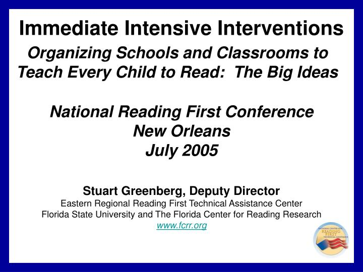 organizing schools and classrooms to teach every child to read the big ideas n.