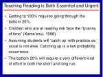 teaching reading is both essential and urgent