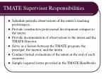tmate supervisor responsibilities