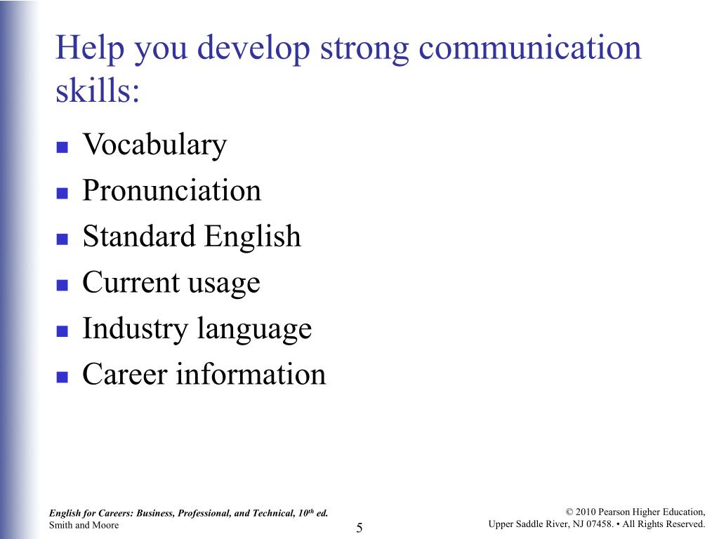 Help you develop strong communication skills:
