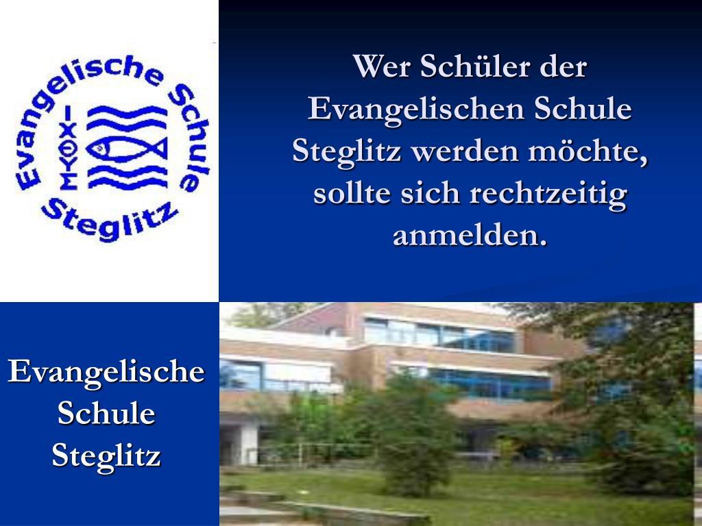 Wer Schüler der Evangelischen Schule Steglitz werden möchte, sollte sich rechtzeitig anmelden.