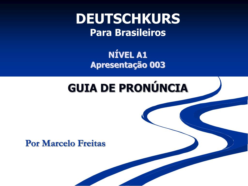 deutschkurs para brasileiros n vel a1 apresenta o 003 guia de pron ncia l.