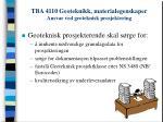 tba 4110 geoteknikk materialegenskaper ansvar ved geoteknisk prosjektering