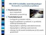 tba 4110 geoteknikk materialegenskaper bestemmelse av geoteknisk prosjektklasse