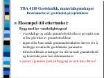 tba 4110 geoteknikk materialegenskaper bestemmelse av geoteknisk prosjektklasse7