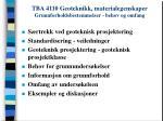 tba 4110 geoteknikk materialegenskaper grunnforholdsbestemmelser behov og omfang