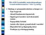 tba 4110 geoteknikk materialegenskaper grunnforholdsbestemmelser behov og omfang20