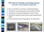 tba 4110 geoteknikk materialegenskaper s rtrekk ved geoteknisk prosjektering