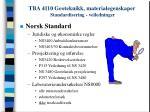 tba 4110 geoteknikk materialegenskaper standardisering veiledninger9
