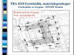 tba 4110 geoteknikk materialegenskaper utarbeidelse av borplan sintef medtek23