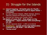d struggle for the islands