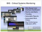 ibis critical systems monitoring