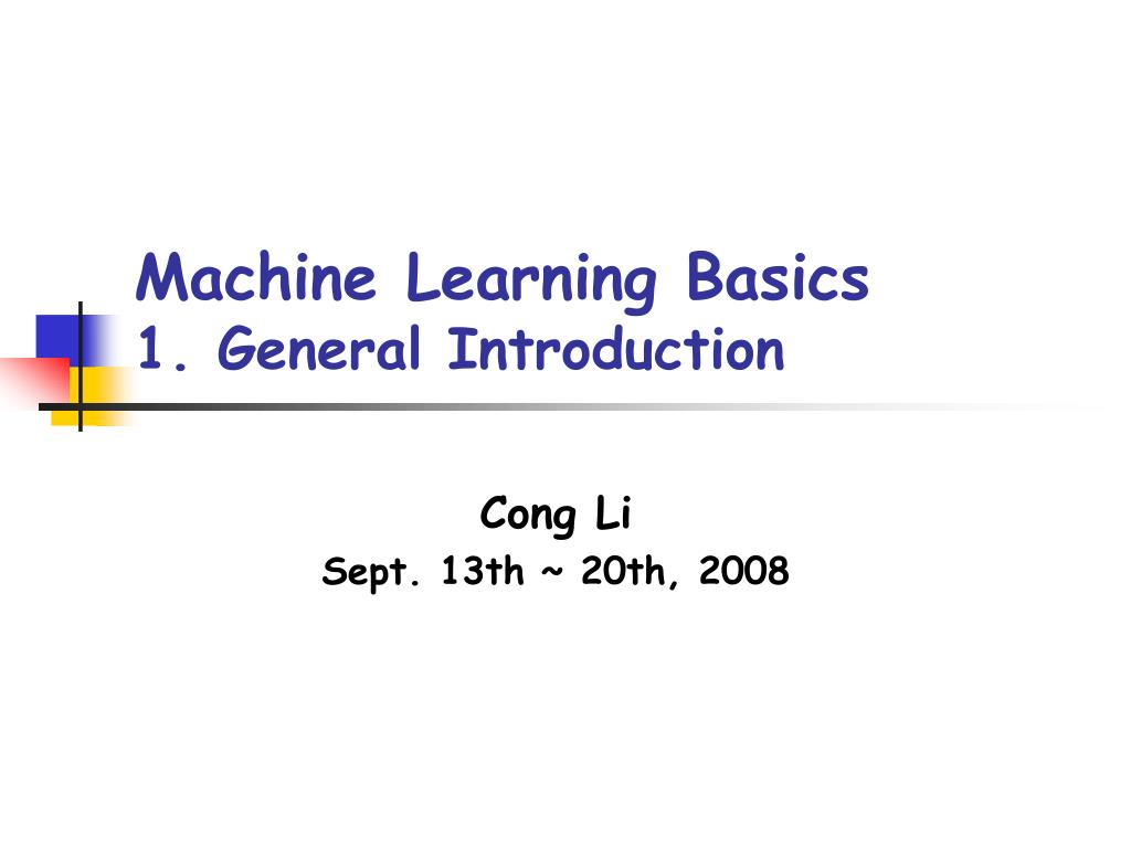 machine learning basics 1 general introduction l.