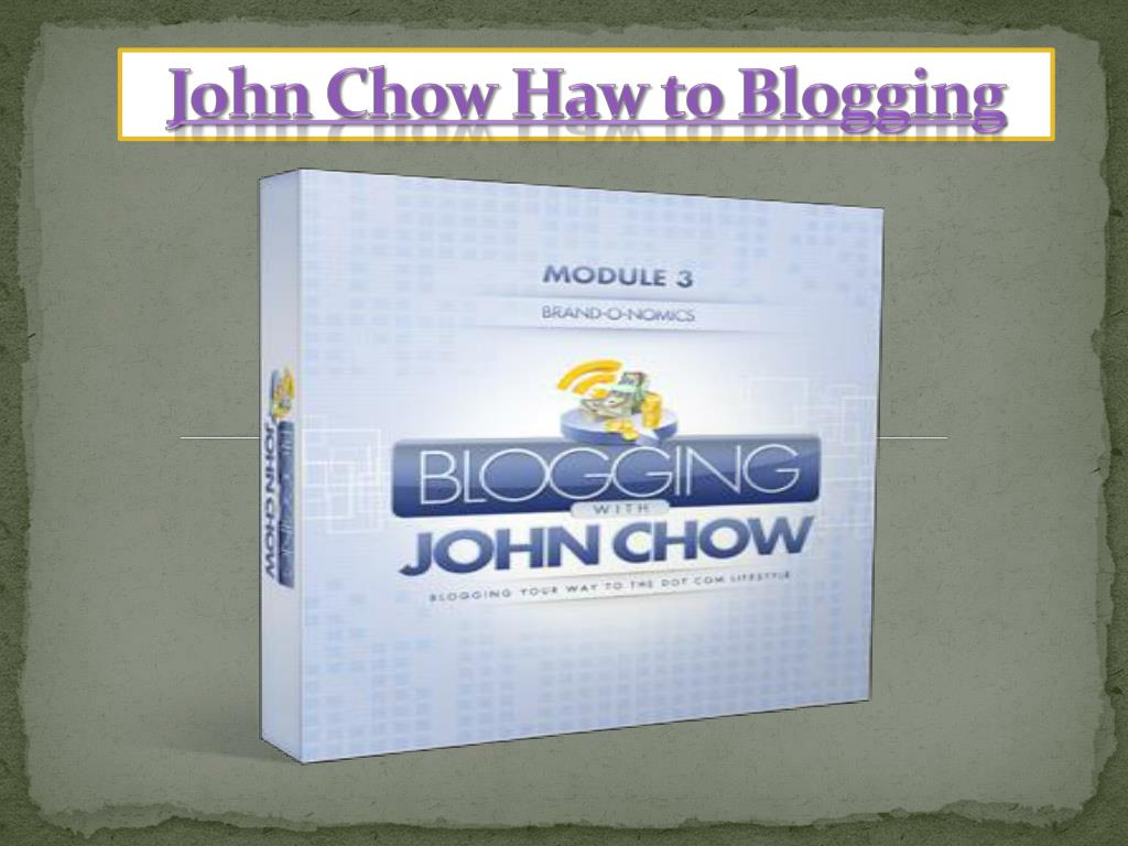 john chow haw to blogging l.