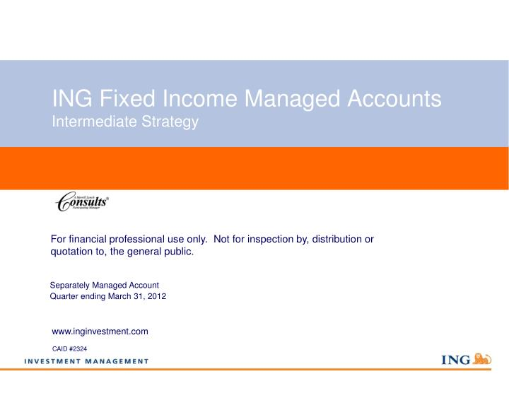 ing fixed income managed accounts intermediate strategy n.