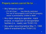 property owners cannot file for