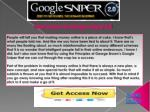 get access to g oogle sniper 2 0