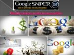 google sniper make money online