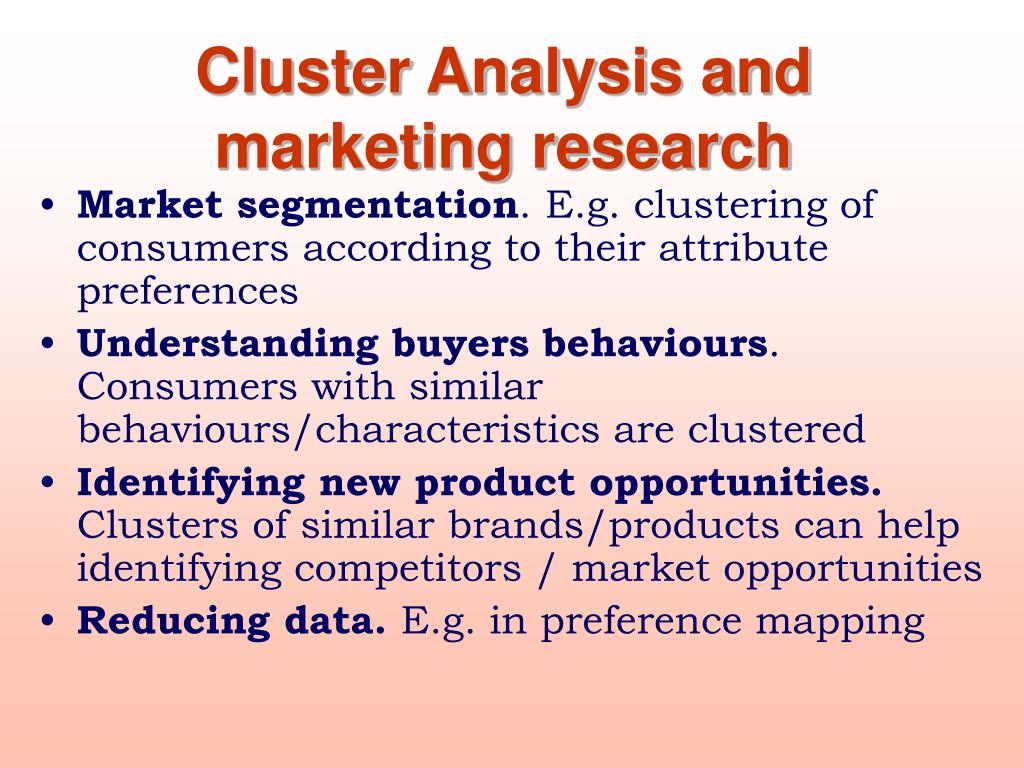 Cluster Analysis and marketing research