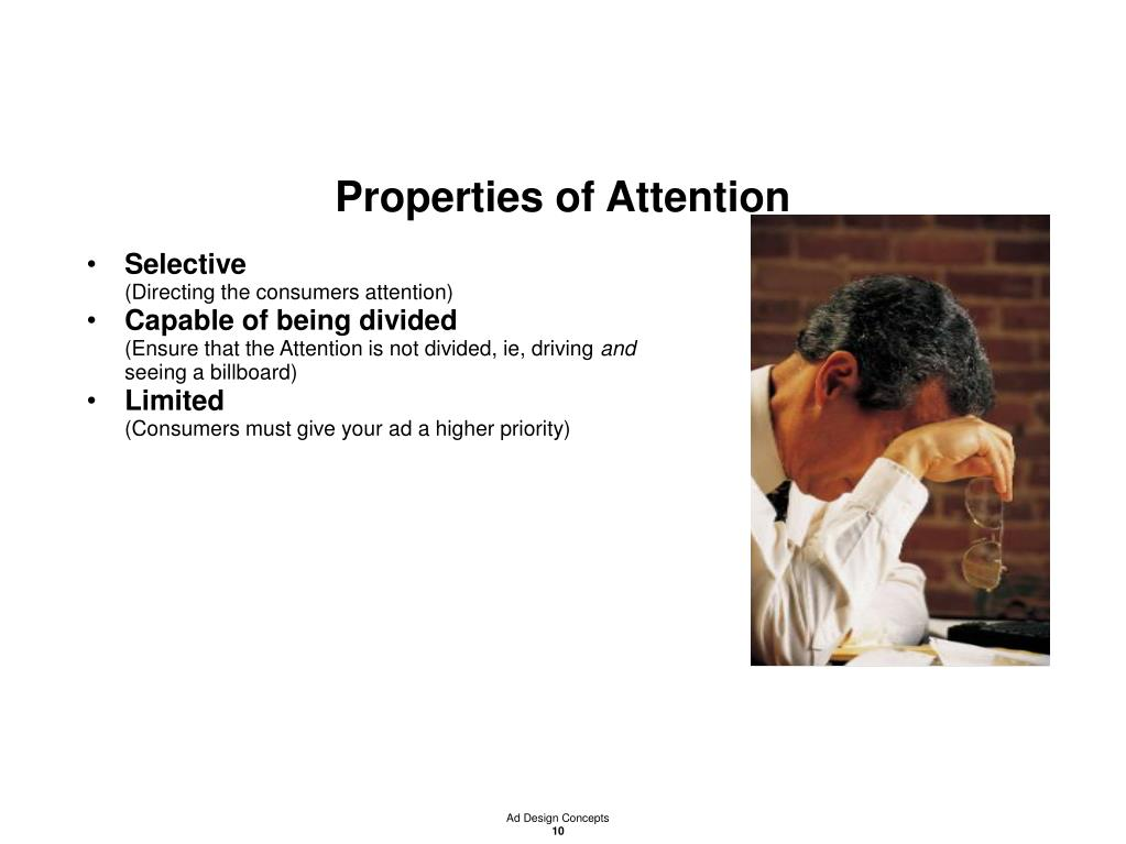 Properties of Attention