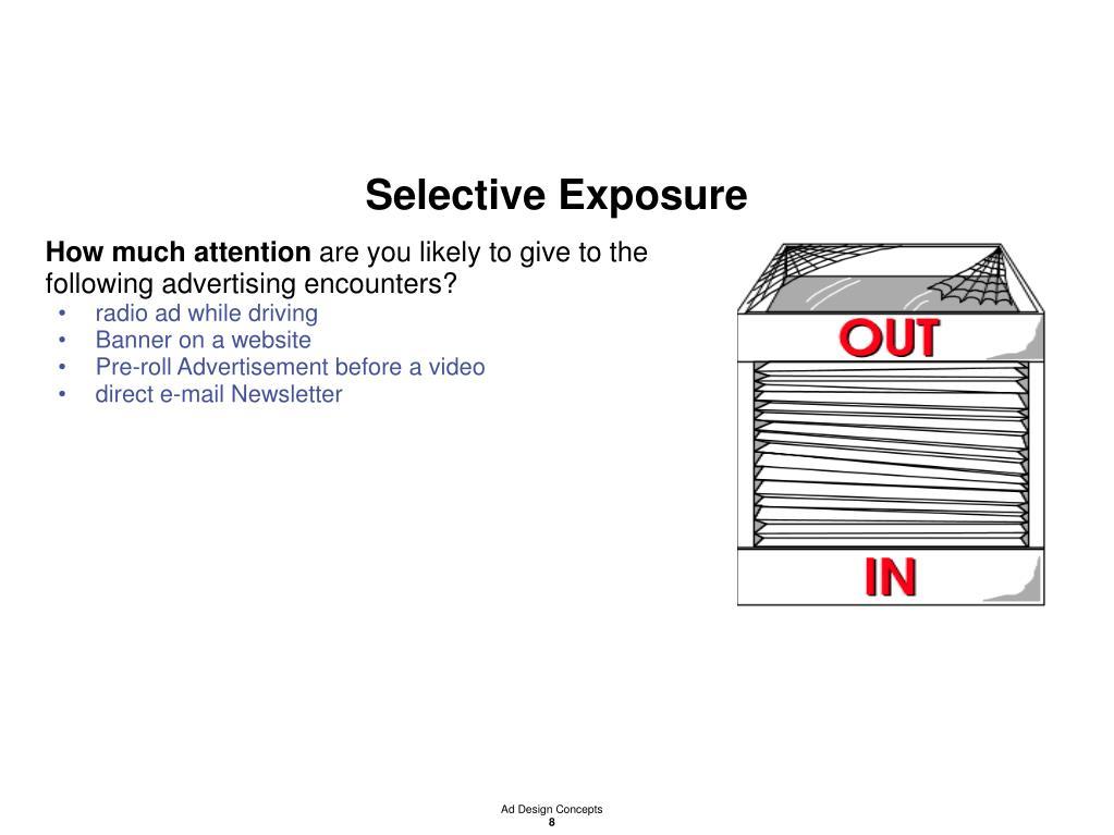 Selective Exposure