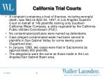 california trial courts
