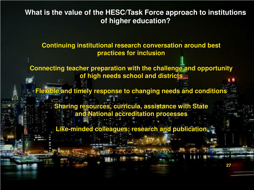 What is the value of the HESC/Task Force approach to institutions