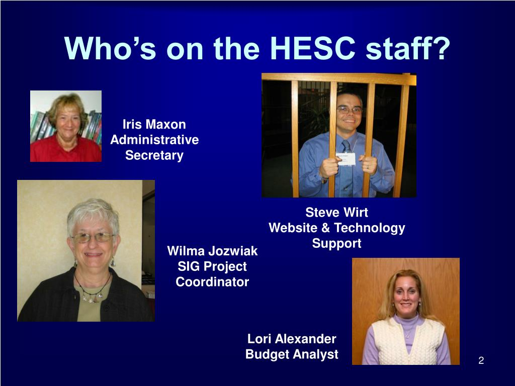 Who's on the HESC staff?