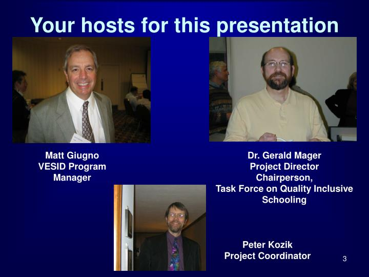 Your hosts for this presentation