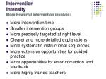 intervention intensity more powerful intervention involves