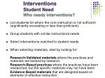 interventions student need who needs interventions