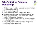 what s next for progress monitoring