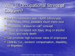 why is occupational stress of concern