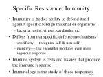 specific resistance immunity